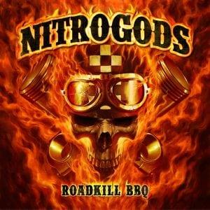 "NITROGODS ""Roadkill BBQ"" album cover"