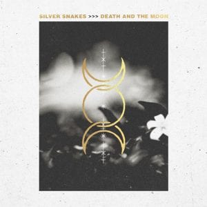 "Silver Snakes ""Death and The Moon"" cover art"
