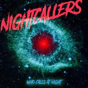 "Nightcallers ""Who Calls At Night"" album cover"