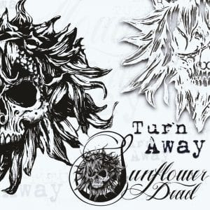 "Sunflower Dead ""Turn Away"" Artwork"