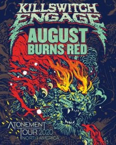 Killswitch Engage / August Red Burns 2020 tour poster