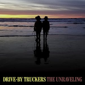 "Drive-By Truckers ""The Unraveling"" cover art"