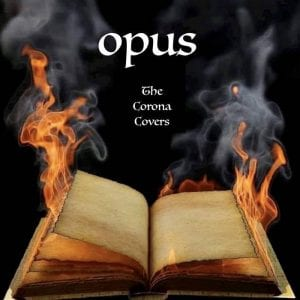 "Opus ""The Corona Covers"" artwork"
