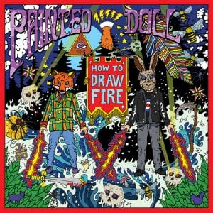 "Painted Doll ""How To Draw Fire"" cover art"